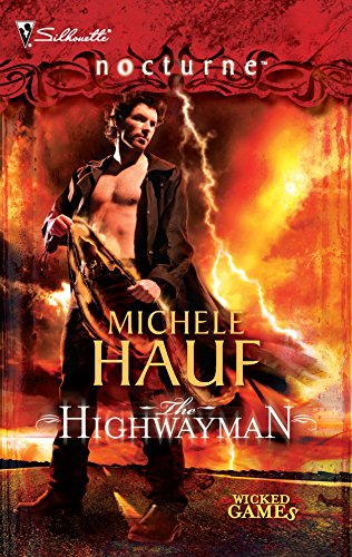 9780373618156: The Highwayman (Wicked Games, Silhouette Nocturne)
