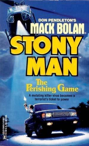The Perishing Game (Don Pendleton's Mack Bolan: Pendleton, Don