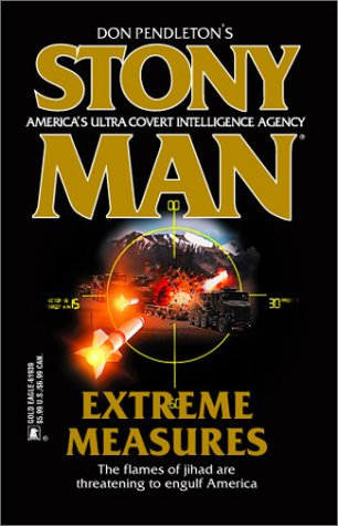 Extreme Measures (Stony Man #55) (0373619391) by Don Pendleton