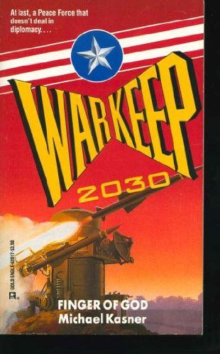 9780373620173: Finger Of God -- Warkeep 2030 Book #3 (Gold Eagle Miniseries)