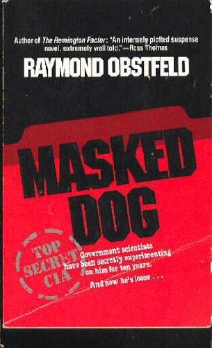 Masked Dog: Obstfeld, Raymond