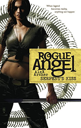 Serpent's Kiss (Rogue Angel) (9780373621286) by Alex Archer