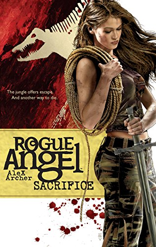 Sacrifice (Rogue Angel #18) (9780373621361) by Alex Archer