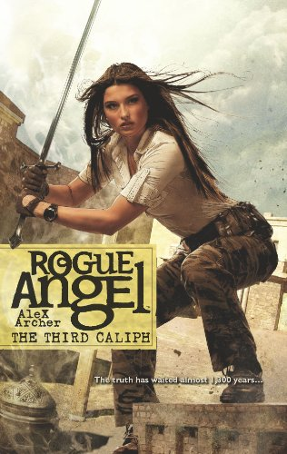 The Third Caliph (Rogue Angel) (9780373621606) by Alex Archer
