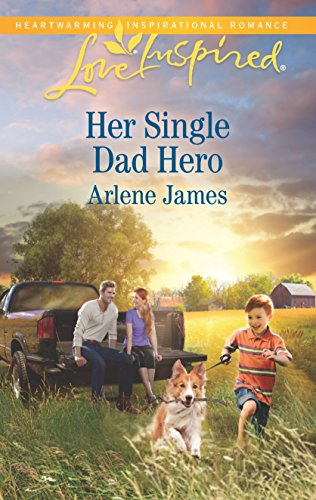 Her Single Dad Hero (The Prodigal Ranch): James, Arlene