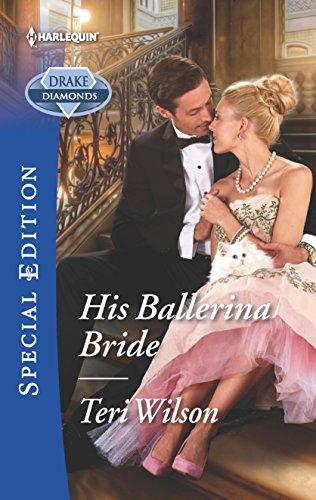 9780373623259: His Ballerina Bride (Drake Diamonds)
