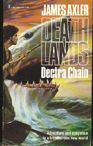 9780373625079: Dectra Chain (Death Lands) #7