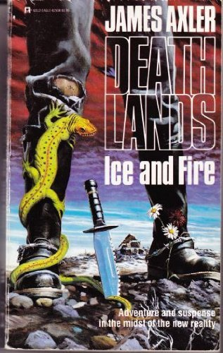 9780373625086: Ice and Fire (Deathlands)