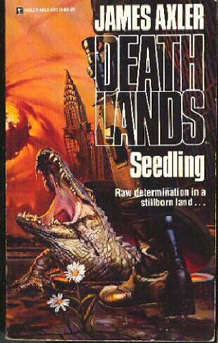 Seedling (Deathlands #13)