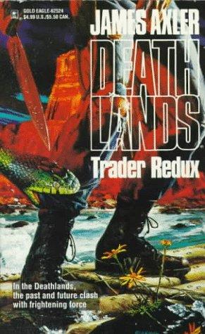 9780373625246: Trader Redux (Deathlands)