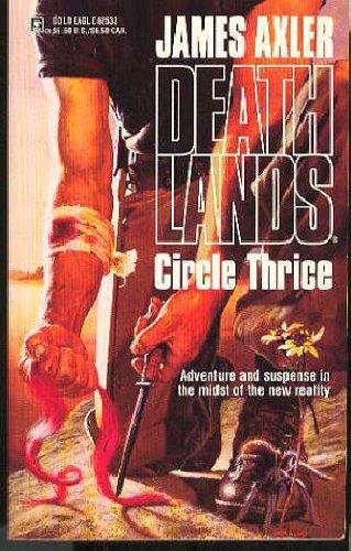 9780373625321: Circle Thrice (Deathlands, No 32)