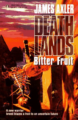 9780373625352: Bitter Fruit (Deathlands #35)