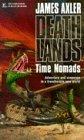 9780373625499: Time Nomads Deathlands #11