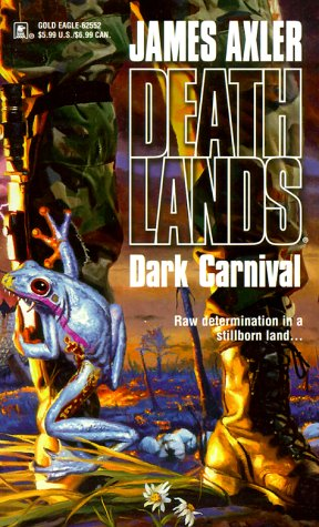 9780373625529: Dark Carnival (Deathlands)