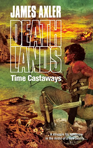 9780373625994: Time Castaways (Deathlands)