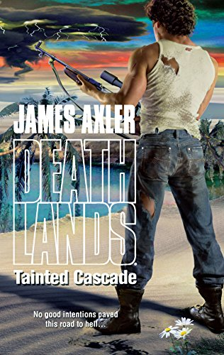 9780373626083: Tainted Cascade (Deathlands (Unnumbered))