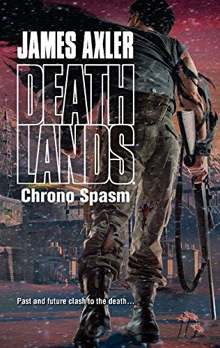9780373626199: Chrono Spasm (Deathlands)