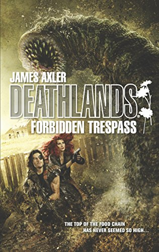 Forbidden Trespass (Deathlands)