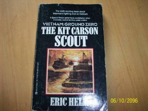 9780373627066: The Kit Carson Scout (Vietnam Ground Zero)