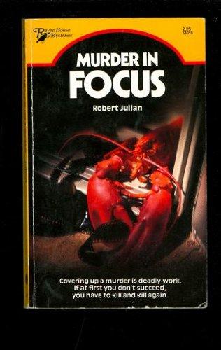 9780373630394: Murder in Focus