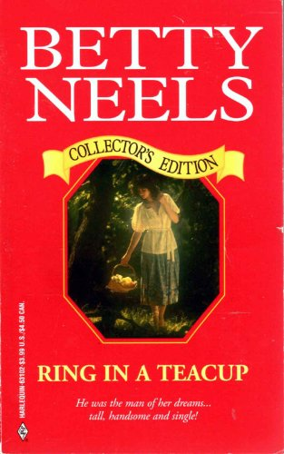 9780373631025: Ring In A Teacup (Collector's Edition)