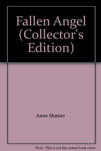 Fallen Angel (Collector's Edition): Anne Matiier