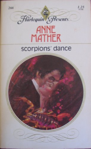 scorpion's dance: ANNE MATHER