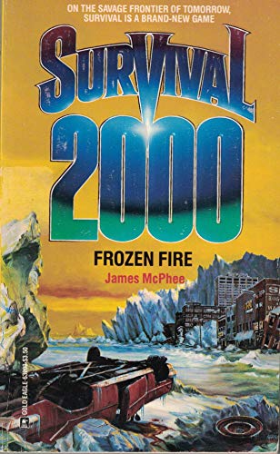 Survival 2000: Frozen Fire; on the Savage: McPhee, James