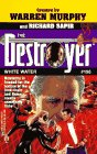 9780373632213: White Water (The Destroyer #106)