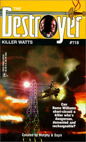 Killer Watts (The Destroyer #118) (9780373632336) by Warren Murphy; Richard Sapir
