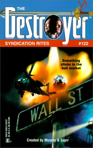 Syndication Rites (Destroyer Series #122) (0373632371) by Warren Murphy; Richard Sapir