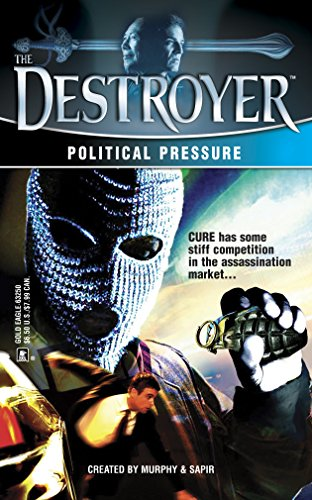 Political Pressure (Destroyer) (0373632509) by Richard Sapir; Warren Murphy