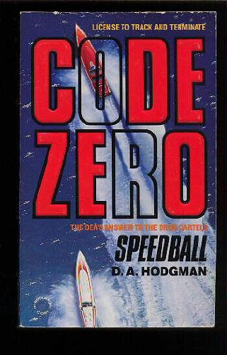 9780373634040: Speedball (Code Zero, No 1)