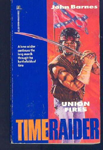 Time Raider #3: Union Fires
