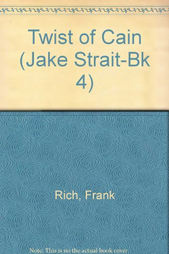 Twist of Cain (Jake Strait, Book 4) (9780373636105) by Frank Rich