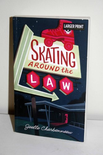 9780373636488: Skating Around the Law - Larger Print