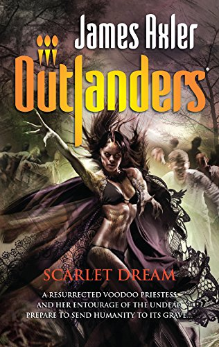 Scarlet Dream (Outlanders) (9780373638703) by Axler, James