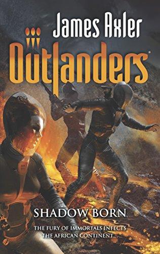 Shadow Born (Outlanders): James Axler