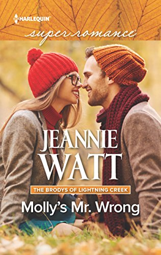 Molly's Mr. Wrong (The Brodys of Lightning: Watt, Jeannie