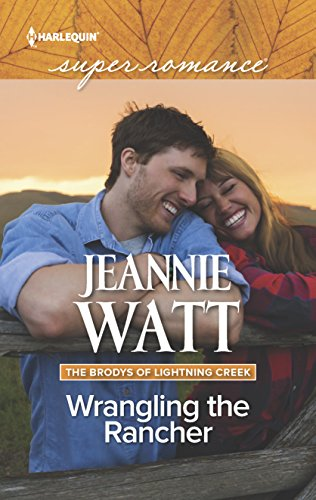 Wrangling the Rancher (The Brodys of Lightning: Watt, Jeannie