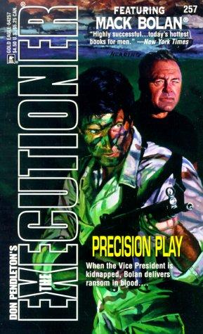 9780373642571: Precision Play (The Executioner, No. 257)