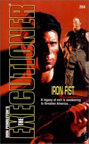 9780373642649: Iron Fist (Executioner, 264)