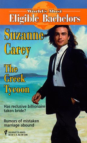 9780373650255: The Greek Tycoon (World's Most Eligible Bachelors)