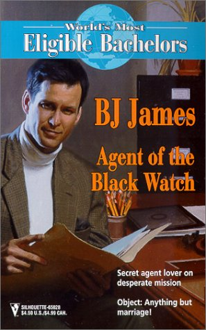 Agent of the Black Watch (The World's Most Eligible Bachelors): James, BJ