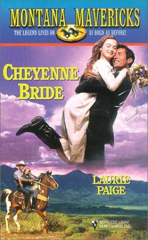 9780373650477: Cheyenne Bride (Silhouette Montana Mavericks Series, No. 2)