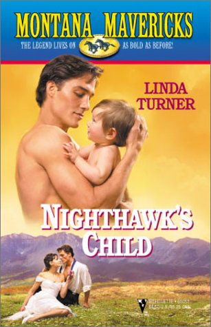 9780373650576: Montana Maverick's: Nighthawk's Child