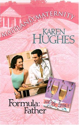 Formula Father (Maitland Maternity): Karen Hughes