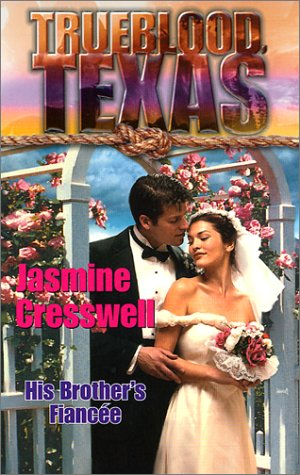 9780373650798: His Brother's Fiancee (Trueblood Texas)