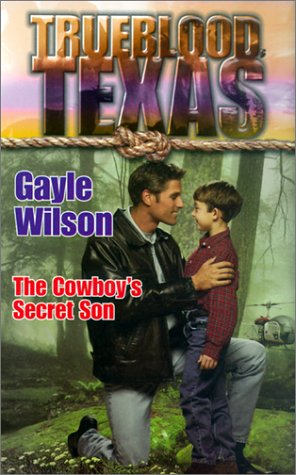 9780373650828: Trueblood Texas: The Cowboy's Secret Son