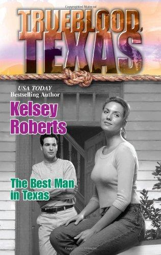 9780373650835: Best Man In Texas (Trueblood Texas)